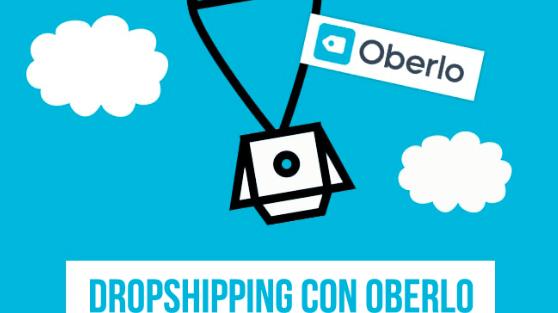 Oberlo: vendere online senza magazzino mediante il dropshipping